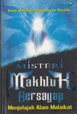 Misteri Makhluk Bersayap (Menjelajah Alam Malaikat)