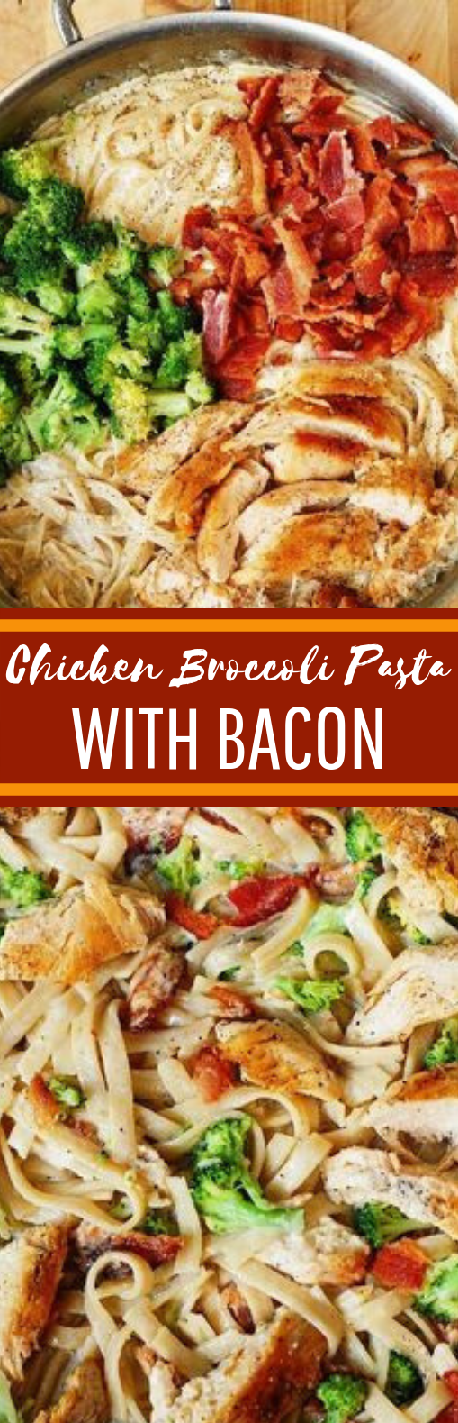 Chicken Broccoli Pasta with Bacon #dinner #pasta