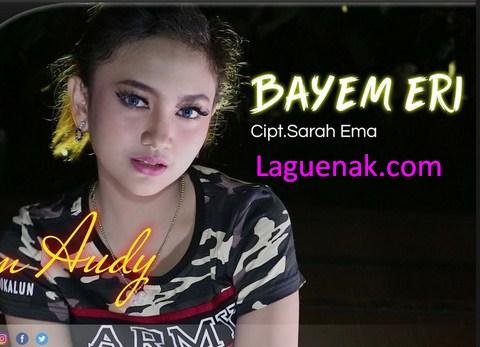 Jihan Audy Lirik Lagu Bayem Eri mp3 Donwload Sekarang | Laguenak.com