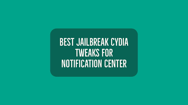 Looking for some Top Best Cydia Tweaks for Notification Center in iOS 10.2, 10 or 9? Check these 8 best Notification Center tweaks that are compatible with iOS 10 and 9