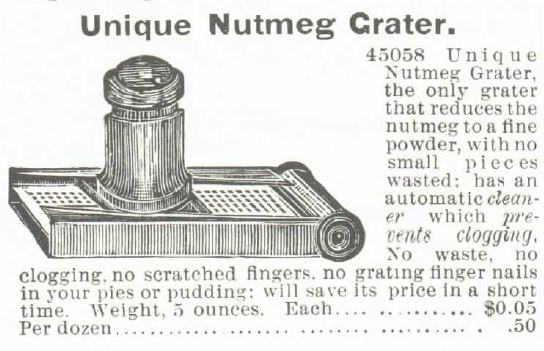 """""""Unique Nutmeg Grater"""" illustrated advertisement from the 1895 Spring and Summer Montgomery, Ward, & Co. Catalogue. Included in """"Nutmeg and Victorian Baking"""" by USA Today Bestselling Author."""
