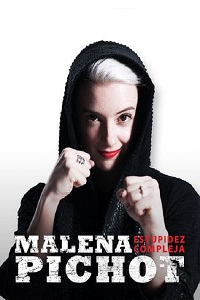 Watch Malena Pichot: Estupidez compleja Online Free in HD