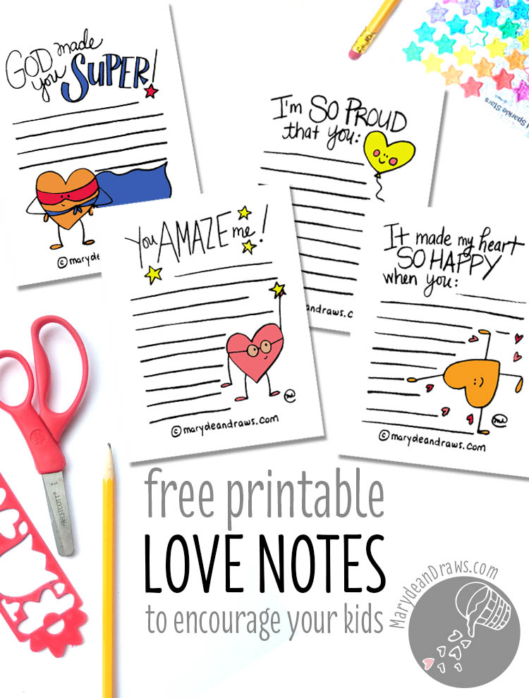 PRINTABLE Love  Encouragement Notes - Marydean Draws