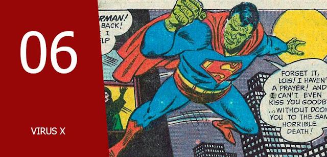 kelemahan superman adalah virus x