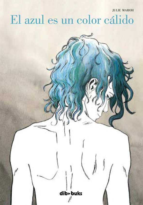 Reseña: El Azul es un color Cálido de Julie Maroh