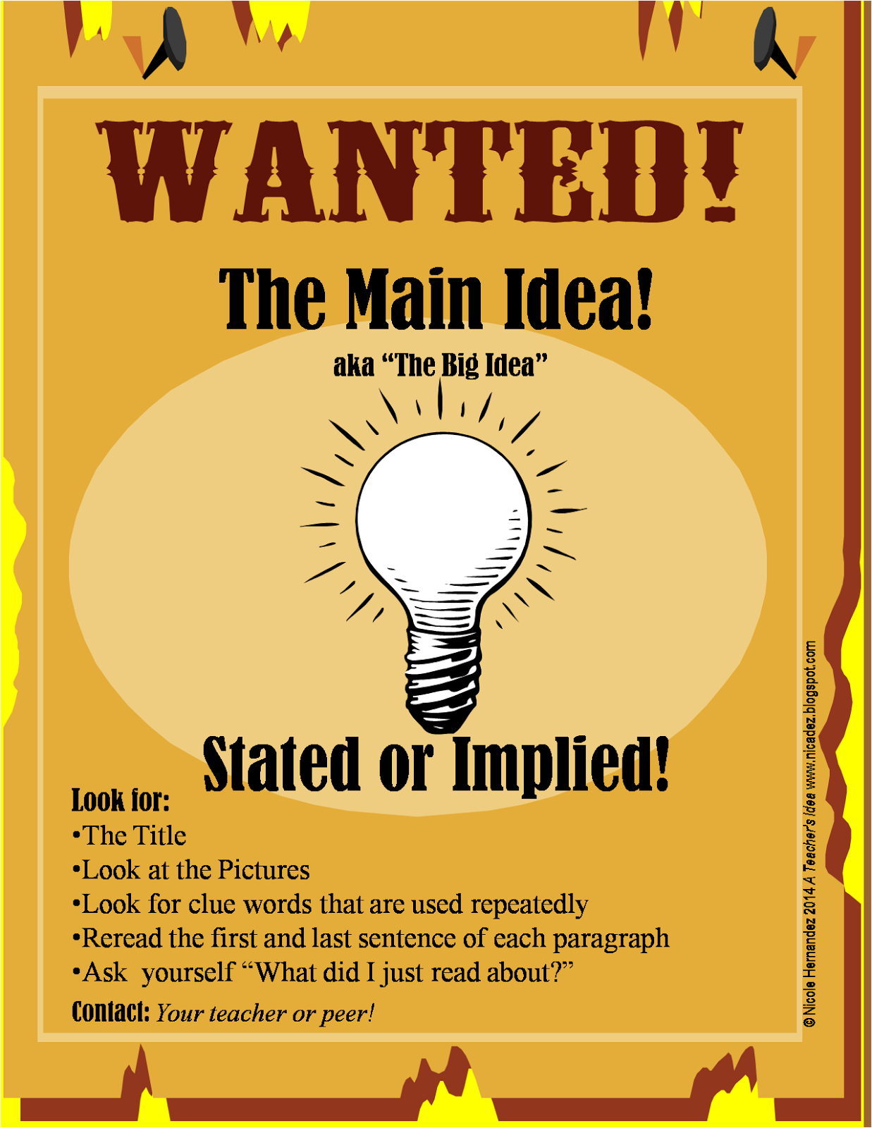 http://www.teacherspayteachers.com/Product/Freebie-WANTED-Poster-Finding-the-Main-Idea-1550706