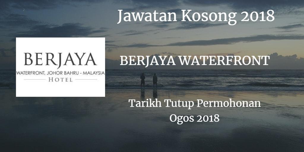 Jawatan Kosong Berjaya Waterfront Sdn Bhd Ogos 2018