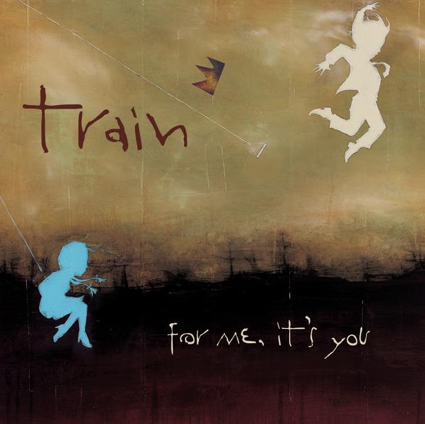 Train - For Me, It's You Cover