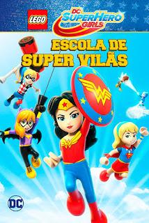 Lego DC Super Hero Girls: Escola de Super Vilãs - HDRip Dual Áudio