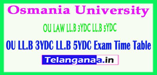 OU LAW LL.B 3YDC LL.B 5YDC Exam Time Table 2018