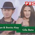 Lirik Lagu Gila Batu - Hizrah Bacan Feat Bonita Ahay