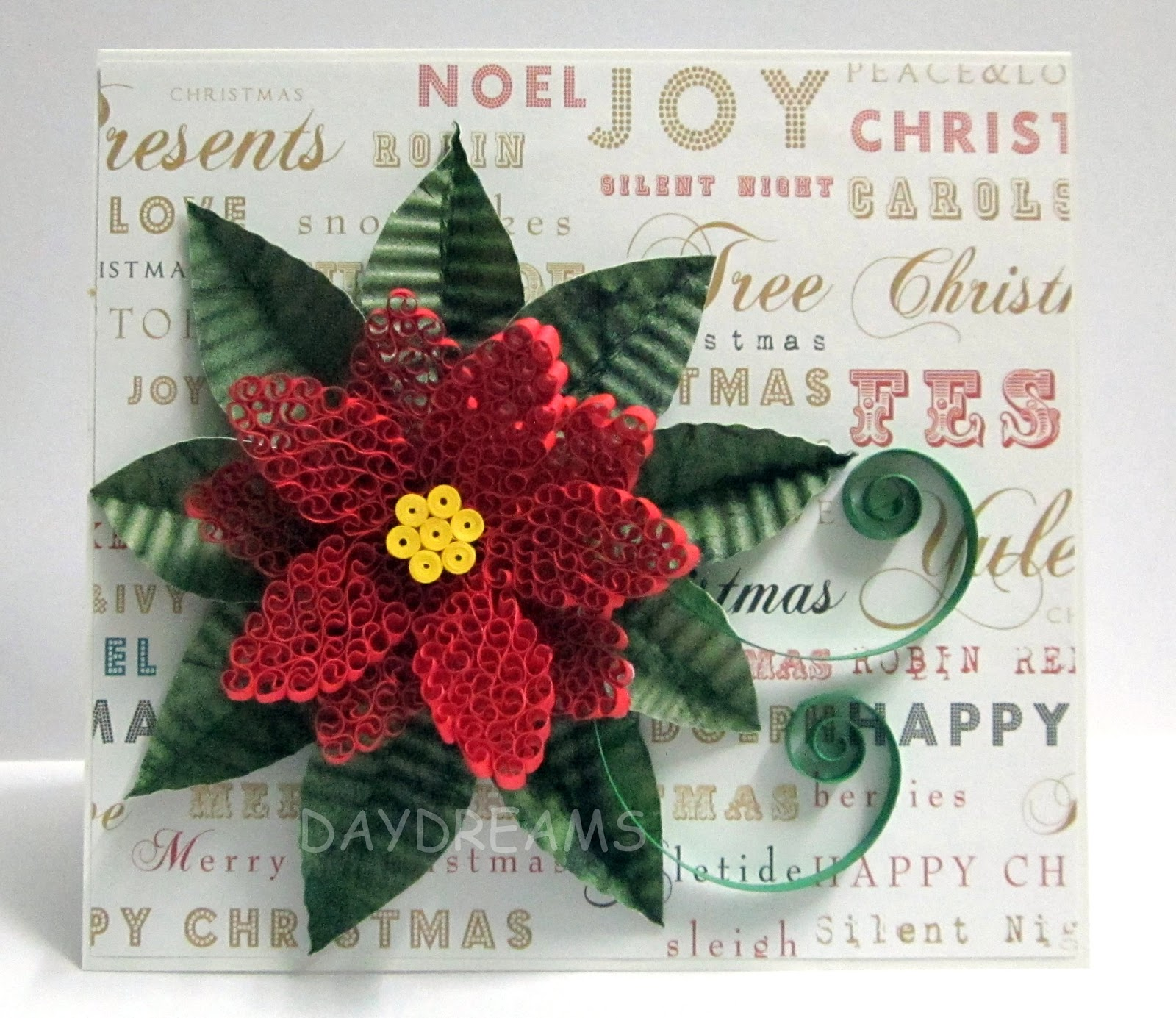 DAYDREAMS: Quilled Poinsettia