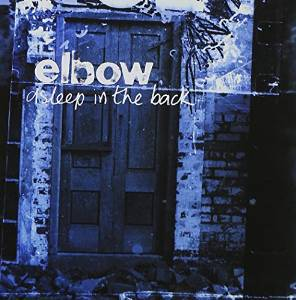 Elbow - Asleep in the back (2001)