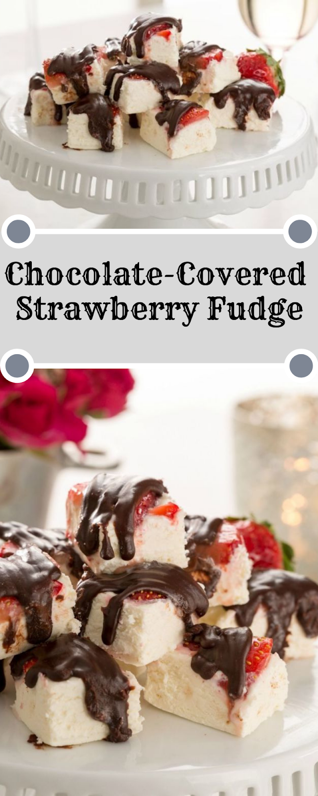 Chocolate-Covered Strawberry Fudge