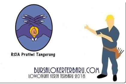 Lowongan Kerja Apoteker & Asisten Apoteker di RSIA Pratiwi Tangerang