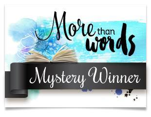 Ii was a More than Words Mystery Winner