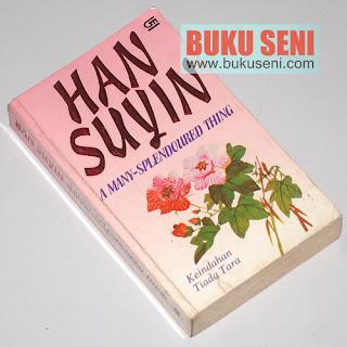 A Many-Splendoured Thing (Keindahan Tiada Tara) Han Suyin