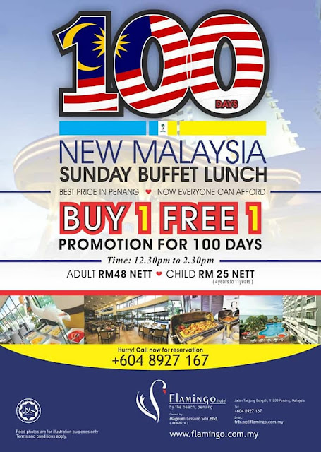 PROMOSI 100 DAYS NEW MALAYSIA SUNDAY BUFFET LUNCH DI FLAMINGO HOTEL BY THE BEACH