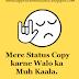 Muh Kaala Status Attitude whatsapp facebook Status