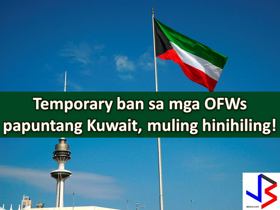 Last week, the committee approved the motion of Quezon City Rep. Winston Castelo for a moratorium after receiving cases of distressed household service workers (HSW) in Kuwait.  The Department of Labor and Employment (DOLE) and the Department of Foreign Affairs will be mandated to implement the ban.  Read: 500 OFWs Resigned In Kuwait Over Non-payment Of Wages For Eight Months