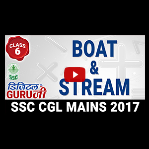 Boat & Stream | Maths | Class 6 | SSC CGL MAINS 2017 | Digital Guru Ji