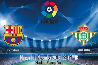 Prediksi Barcelona vs Real Betis 11 November 2018