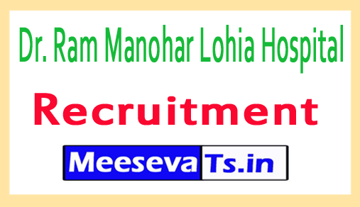 Dr. Ram Manohar Lohia Hospital RML Recruitment