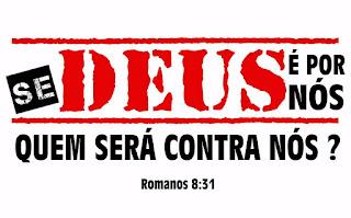 """""""Se Deus é por nós"""""""