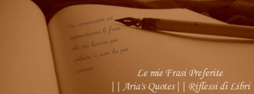 Top Aria's Quotes: Le mie frasi preferite SY44