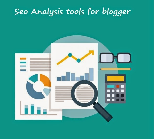 Seo analysis tools for blogger | 101helper