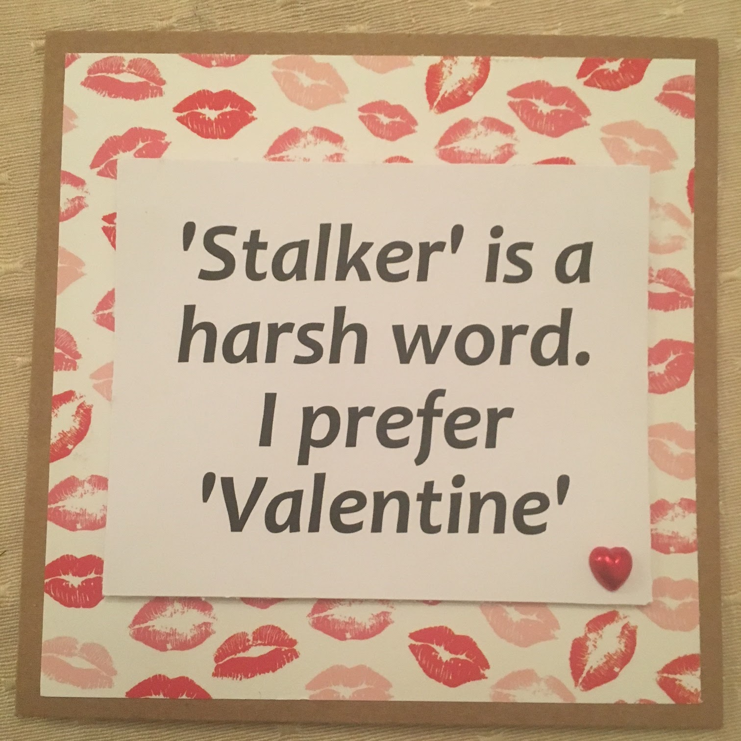 Funny Valentines Day Cards Emmas Thread – Stalker Valentine Card