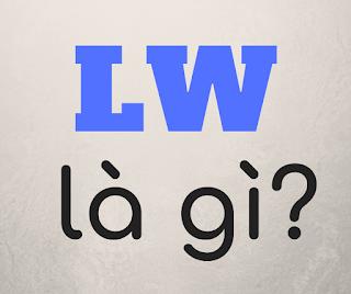 lw là gì