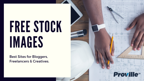 Best Free Stock Image Sites for Bloggers, Freelancers & Creatives