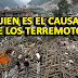 ¿Quién es el Causante de los Terremotos?
