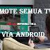 Cara Remote Semua TV Menggunakan Android