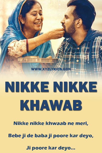 NIKKE NIKKE KHAWAB SONG LYRICS | Happy Raikoti | Video