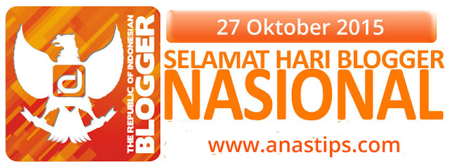 Selamat Hari Blogger Nasional. National Day For Indonesian Blogger By Anas Blogging Tips