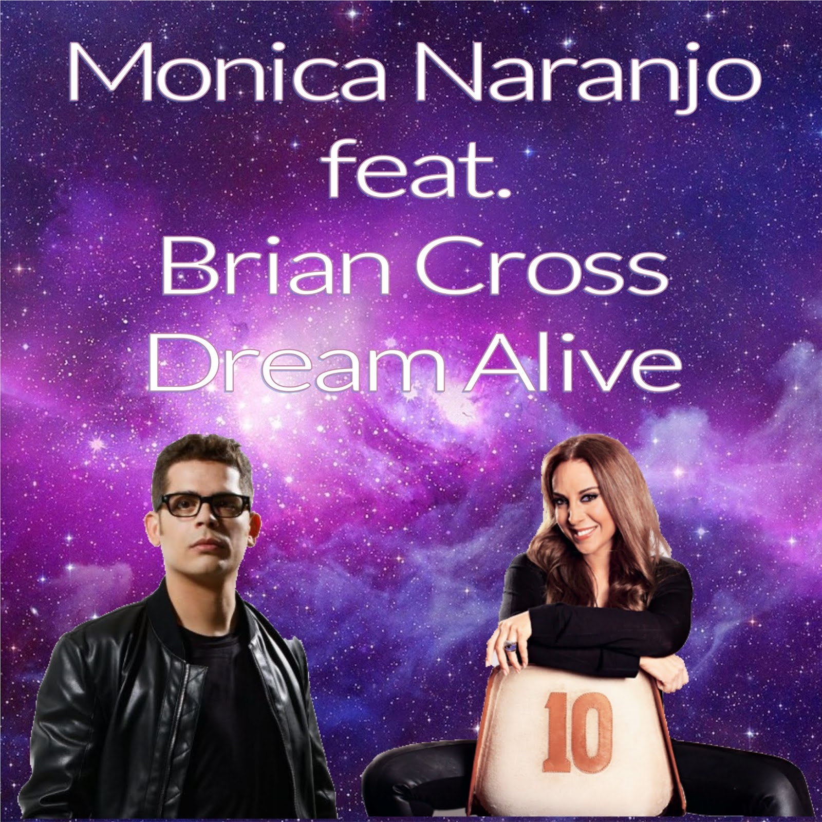 Brian Cross feat Monica Naranjo - Dream Alive