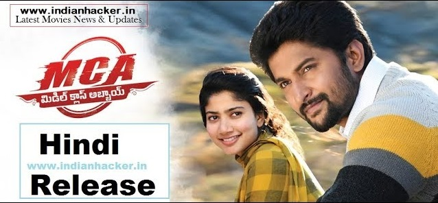 Middle Class Abbayi (MCA) Hindi Dubbed Release Date & Name Confirm | Nani,Sai Pallavi