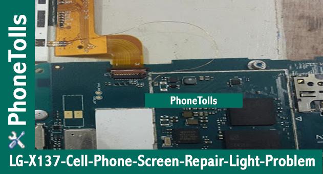 LG X-137 Cell Phone Screen Repair Light Jumper - Phonetolls