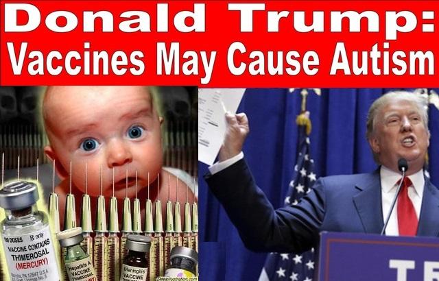 Donald Trump says Vaccines Cause Autism