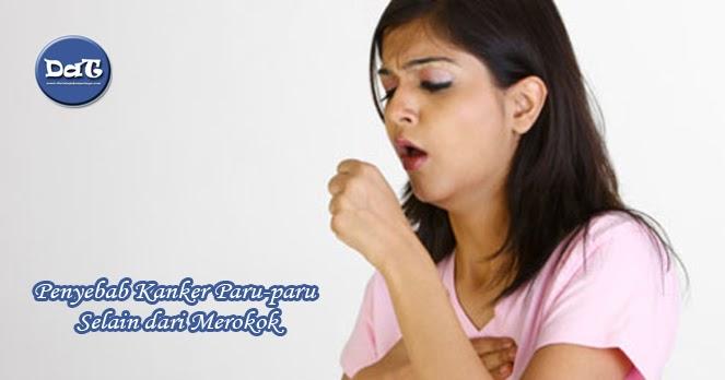 Penyebab Kanker Paru-paru Selain dari Merokok - Disini Aja ...