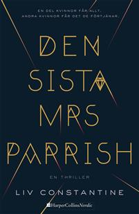 Recension Den sista Mrs Parrish av Liv Constantine