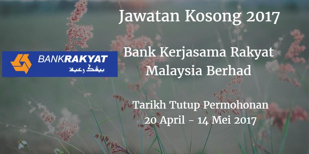 Jawatan Kosong Bank Rakyat 20 April - 14 Mei 2017