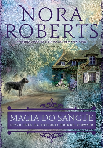 Magia do Sangue - Nora Roberts