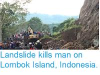 https://sciencythoughts.blogspot.com/2018/01/landslide-kills-man-on-lombok-island.html
