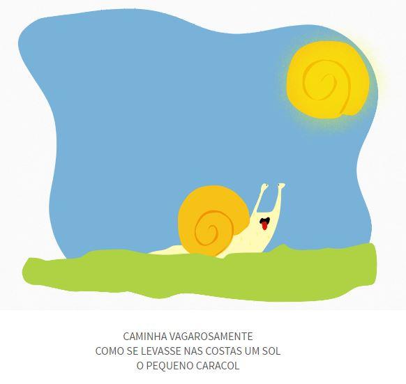 """Poema infantil ilustrado: """"Caminha vagarosamente / Como se levasse nas costas um sol / O pequeno caracol"""""""