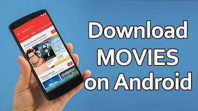 best movie download aplication for android