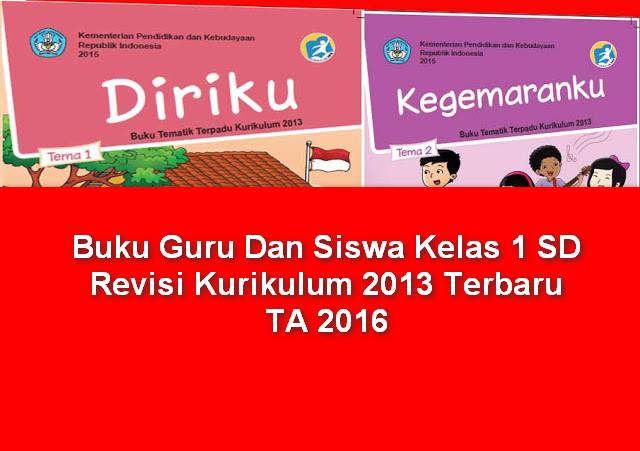 Buku Guru Dan Siswa Kelas 1 SD Revisi Kurikulum 2013