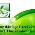 Giáo trình Video học Excel 2010 tiếng Việt từ cơ bản tới nâng cao